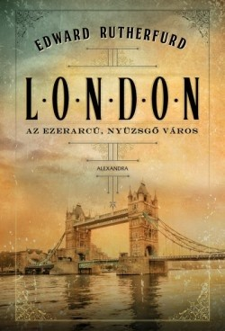 London - Az ezerarcú, nyüzsgő város