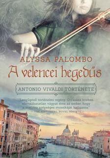 A velencei hegedűs - Antonio Vivaldi története
