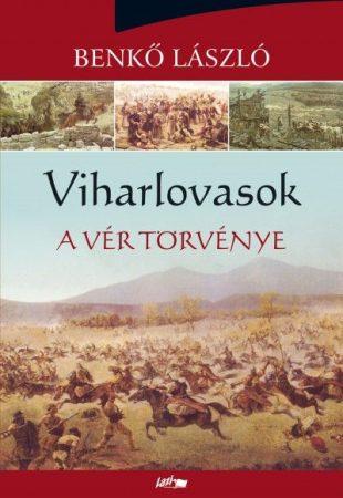 Viharlovasok II. - A vér törvénye
