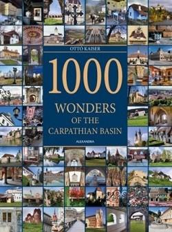 1000 Wonders of the Carpatian Basin