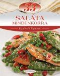 33 Saláta mindenkorra