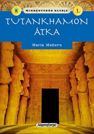 Mindentudók klubja 1. - Tutankhamon átka