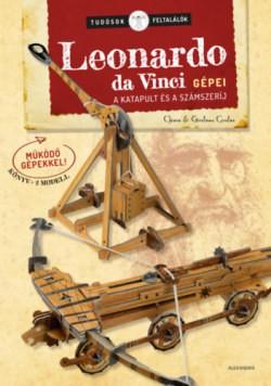 Leonardo da Vinci gépei - A katapult és a számszeríj