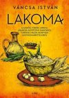Lakoma 1. -  A görög, török, ciprusi, libanoni, egyiptomi, marokkói, tunéziai, máltai konyhák