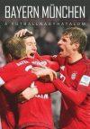 Bayern München - A futballnagyhatalom