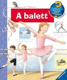 A balett - Mit? Miért? Hogyan? 32.