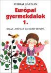 Európai gyermekdalok 1. - Észak-, Nyugat- és Közép-Európa