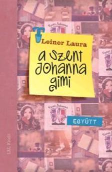 A Szent Johanna gimi 2.- Együtt