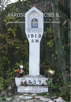 Városunk kincsei II. - Szobrok, emlékművek, értékek a belváros területén
