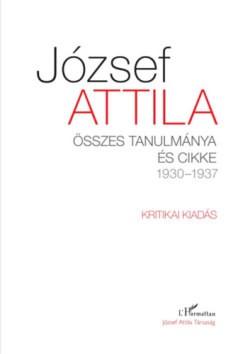 József Attila összes tanulmánya és cikke 1930-1937 I-II.