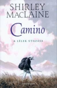 Camino- A lélek utazása