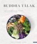 Buddha-tálak - Vegetáriánus és vegán ételkompozíciók