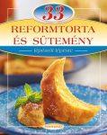 33 reform torta és sütemény