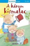 A három kismalac - Olvass velünk! 1. szint