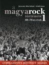A magyarock története 1. / 60-70-es évek