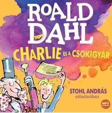 Charlie és a csokigyár/ Hangoskönyv