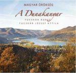 A Dunakanyar - Magyar örökség