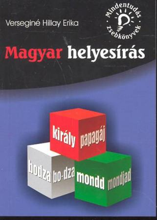 Mindentudás zsebkönyvek: Magyar helyesírás