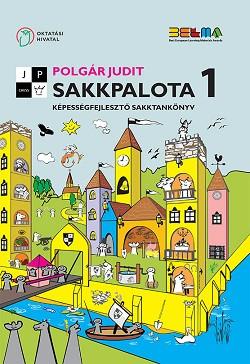 Sakkpalota 1. Képességfejlesztő sakktankönyv