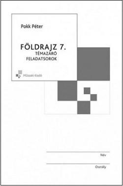 Földrajz 7. Témazáró feladatsorok MK-4477-7