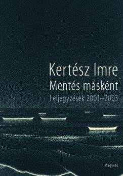 Mentés másként - Feljegyzések 2001-2003