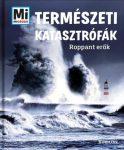 Természeti katasztrófák - Roppant erők