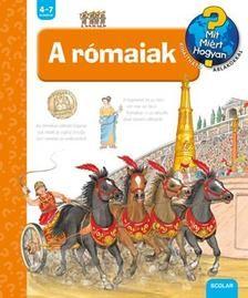 A rómaiak - Mit? Miért? Hogyan? 43.