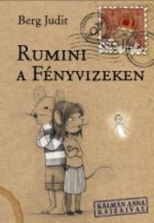Rumini a Fényvizeken