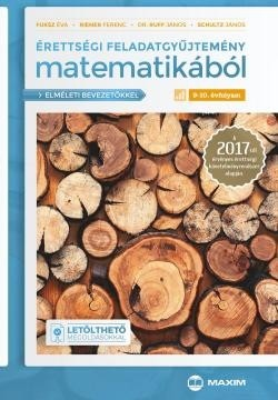Érettségi feladatgyűjtemény matematikából 9-10. évfolyam