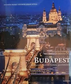 Budapest - Történelem, építészet, kultúra,