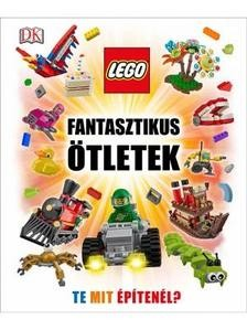 LEGO fantasztikus ötletek - Te mit építenél?