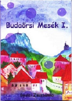 Budaörsi Mesék I.