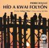 Híd a Kwai folyón/ Hangoskönyv