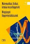 Matematikai, fizikai, kémiai összefüggések- Négyjegyű függvénytáblázatok 15129/NAT