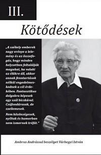 Kötődések III.