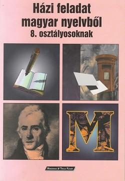 Házi feladat magyar nyelvből 8. osztályosoknak