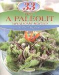 33 étel a paleolit táplálkozás jegyében