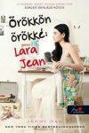 Örökkön örökké: Lara Jean - A fiúknak, akiket valaha szerettem 3.