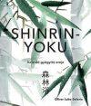 Shinrin-yoku - Az erdő gyógyító ereje