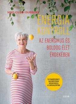 Energiakontroll - Az energikus és boldog élet érdekében