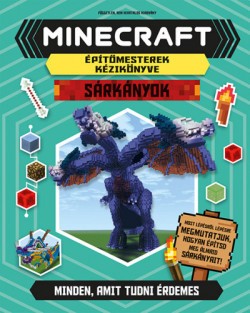 Minecraft - Sárkányok - Éptőmesterek kézikönyve