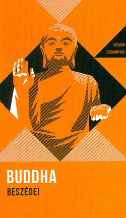 Buddha beszédei (szemelvények)