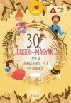 30 angol-magyar mese a szorgalomról és a lustaságról