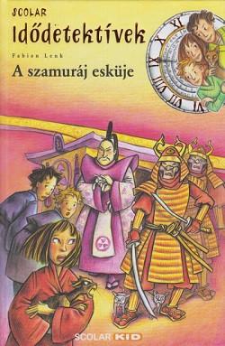 A szamuráj esküje - Idődetektívek 14. kötet