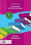 Kis lépésekkel a nyelvtan világában - Felmérő feladatok 3.osztály