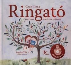Ringató 2. - Hatvan magyar népdal /+CD