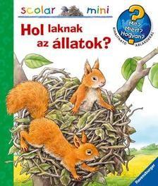 Hol laknak az állatok? - Scolar Mini 22.