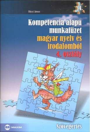 Kompetencia alapú munkafüzet magyar nyelv és irodalomból, Szövegértés, 4. évfolyam