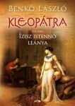 Kleopátra I. - Ízisz istennő leánya