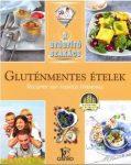 Gluténmentes ételek / A gyógyító szakács